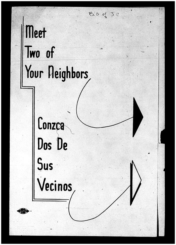 Meet Two of Your Neighbors / Conzca Dos De Sus Vecinos