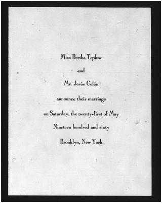 Marriage Announcement of Jesús Colón and Bertha Teplow