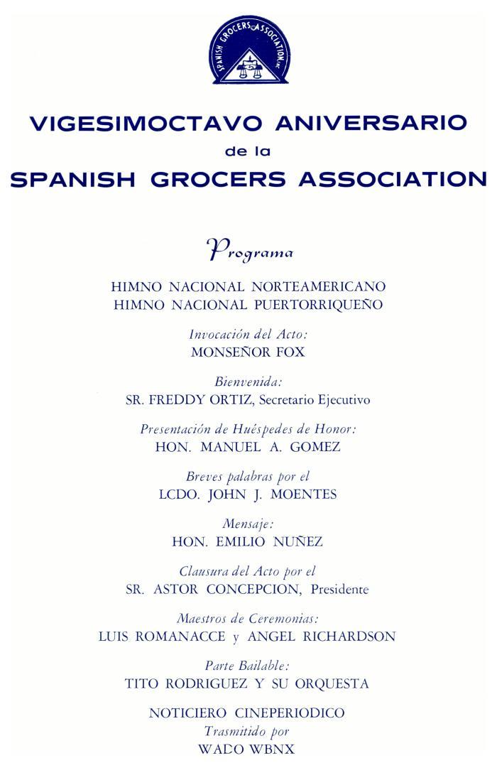 Vigesimoctavo Aniversario de la Spanish Grocers Association / Twenty-eighth Anniversary of the Spanish Grocers Association