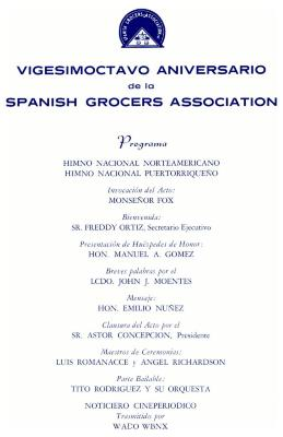 Vigesimoctavo Aniversario de la Spanish Grocers Association / Twenty-eighth Anniversary of the Spanish Grocers Association