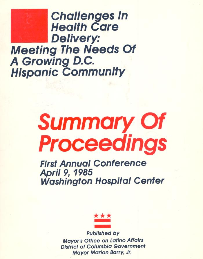 Challenges in Health Care Delivery: Meeting the Needs of a Growing D.C. Hispanic Community