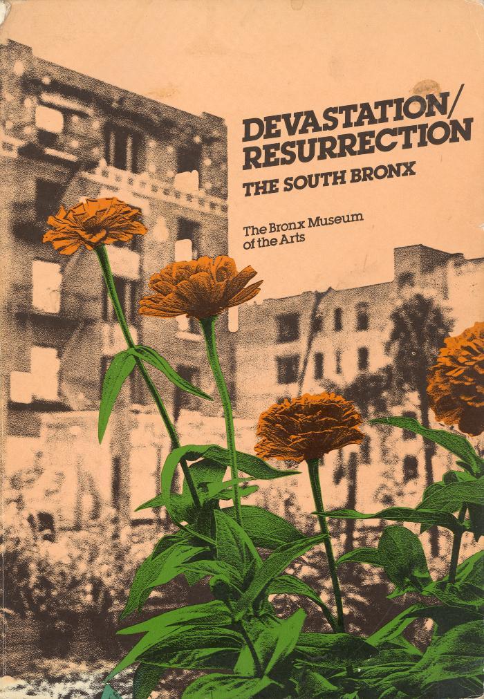 Devastation/Resurrection: The South Bronx
