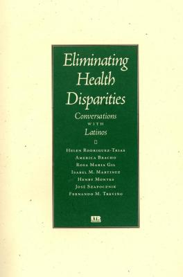 Eliminating Health Disparities: Conversations with Latinos